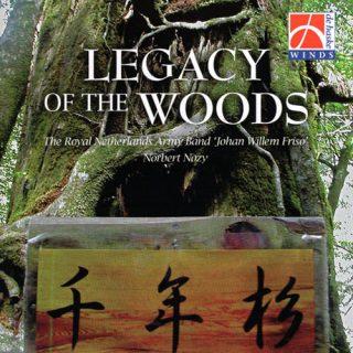 """Legacy of the Woods/オランダ王立陸軍バンド""""JOHAN WILLEM FRISO""""(指揮:ノルベール・ノジー)"""